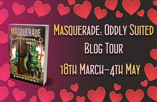 Masquerade: Oddly Suited Tour Schedule